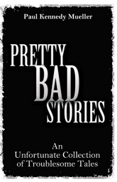 Pretty Bad Stories cover