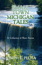 Small Town Michigan Tales cover