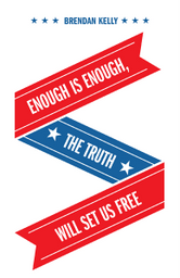 Enough Is Enough, The Truth Will Set Us Free cover