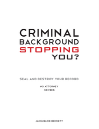 Criminal Background Stopping You? cover