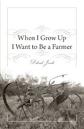 When I Grow Up I Want to Be a Farmer cover