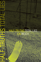 Half-Truths Total Lies cover