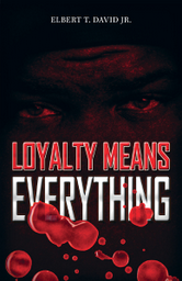 Loyalty Means Everything cover